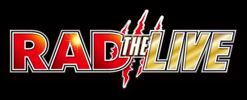 RAD THE LIVE